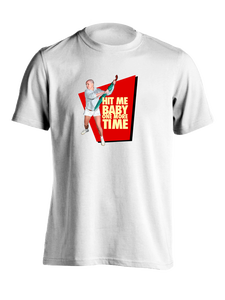 Image of HIT ME BABY ONE MORE TIME T-SHIRT