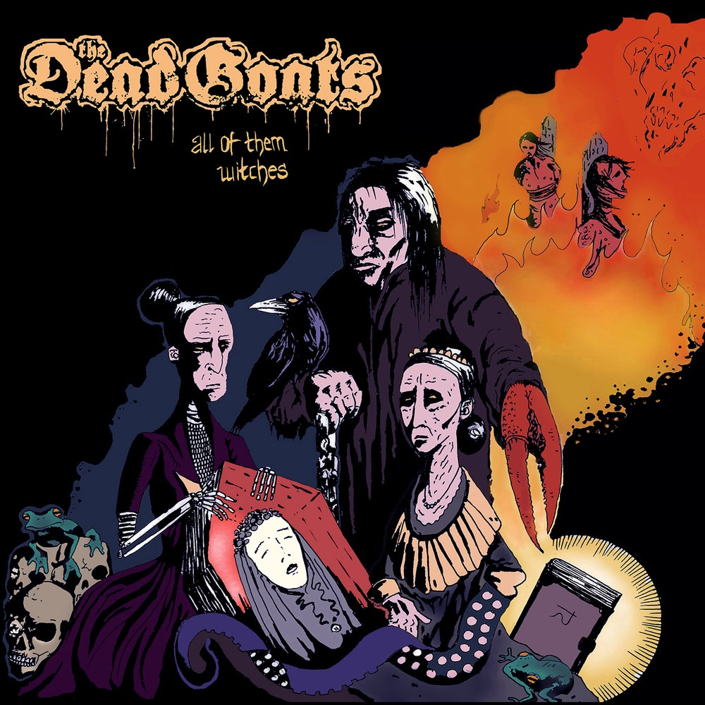 Image of The Dead Goats • All Of Them Witches (CD)