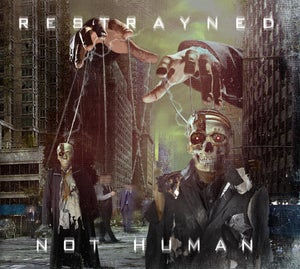 "Image of Restrayned - ""Not Human"" CD  (Signed)"