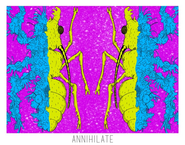 Image of Annihilate Print 1