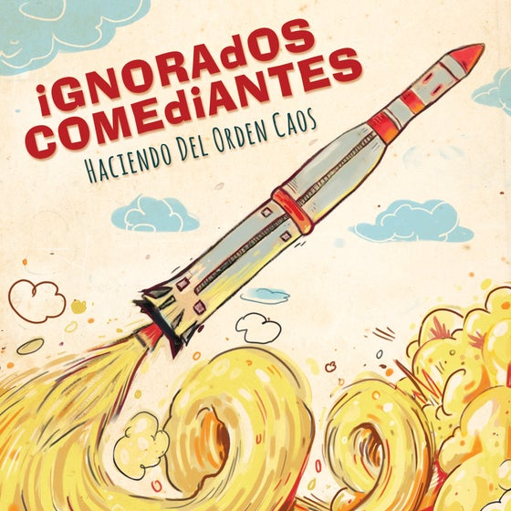 Image of Ignorados Comediantes - Haciendo Del Orden Caos 7""