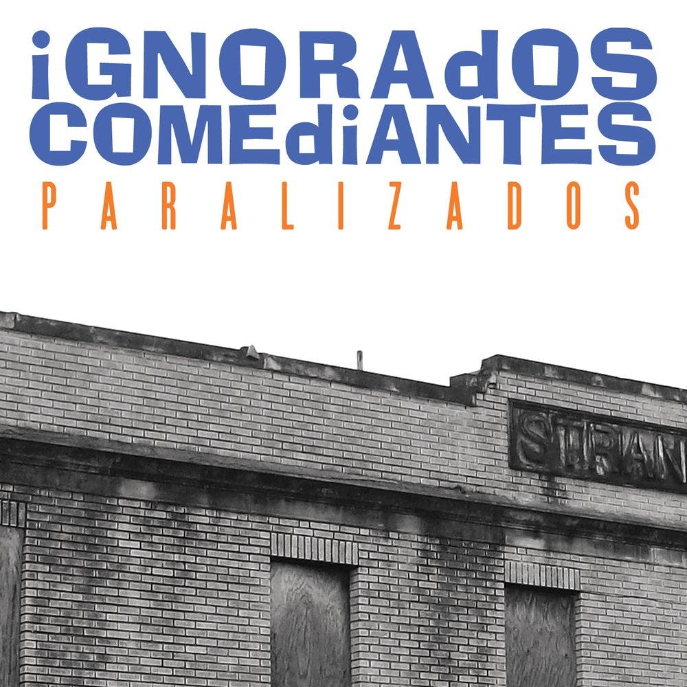 Image of Ignorados Comediantes - Paralizados CS