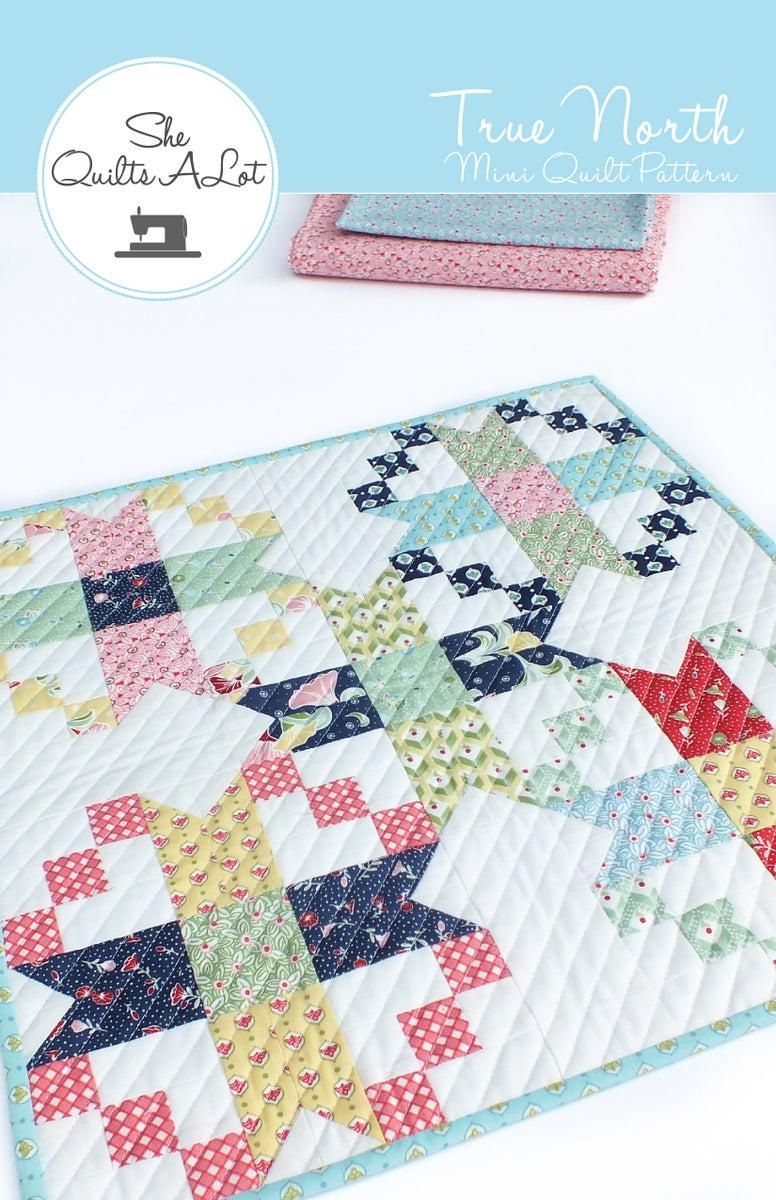 True North Mini Pdf Pattern She Quilts Alot