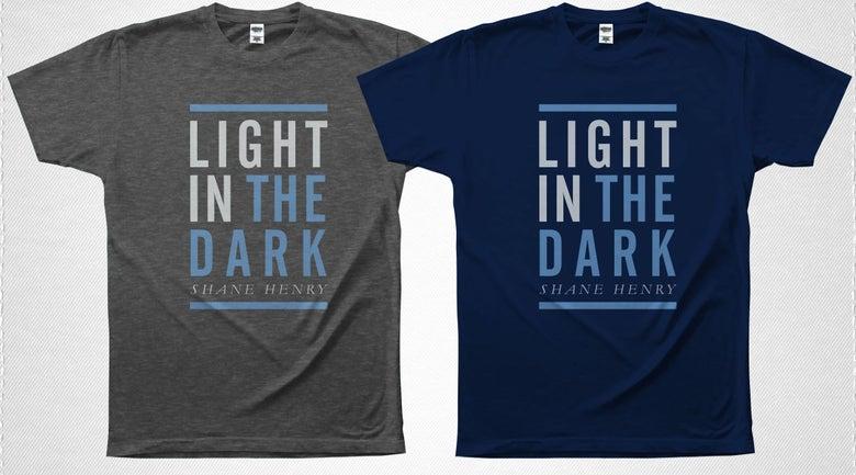 """Image of """"Light in the Dark"""" T-Shirt Shane Henry"""