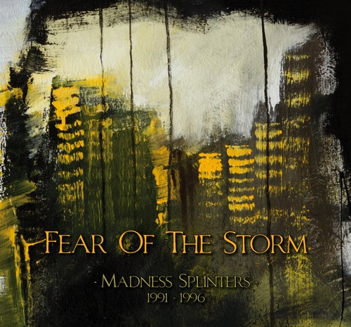 """Image of FEAR OF THE STORM """"Madness Splinters (1991-1996)"""" SILVER EDITION"""