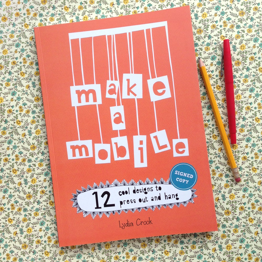 Image of MAKE A MOBILE - signed copy