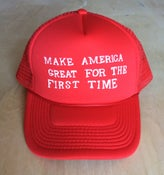 Image of MAKE AMERICA GREAT FOR THE FIRST TIME Hat