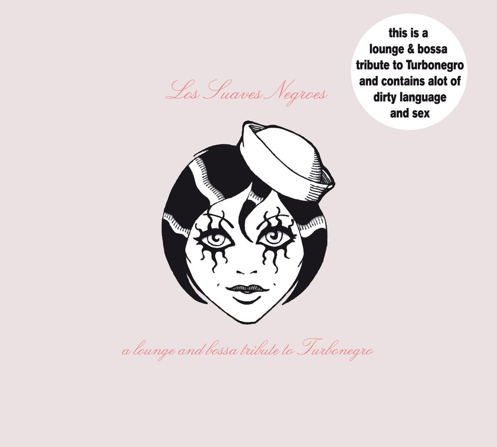 Image of Los Suaves Negroes - lounge & bossa Turbonegro tribute [CD]