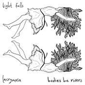 "Image of Bodies Be Rivers / Lacrymosa - Light Falls 7"""