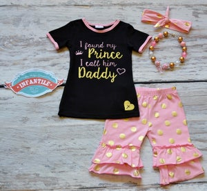 Image of I Found My Prince I Call Him Daddy Capri Pant Outfit, Baby Toddler Little Girl Outfit