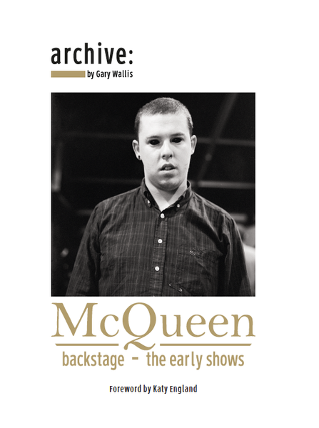Image of Archive: McQueen - Backstage the early shows by Gary Wallis