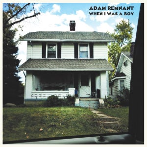 Image of Adam Remnant - When I Was a Boy (CD / Cassette)