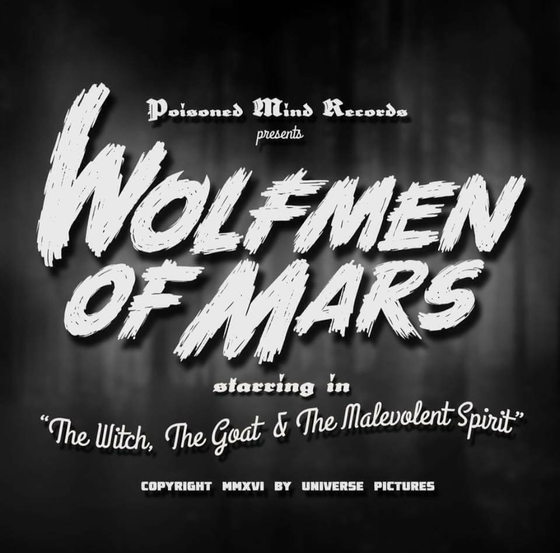 Image of Wolfmen Of Mars:The Witch, The Goat & The Malevolent Spirit: Limited tri-color:82 copies (SOLD OUT)