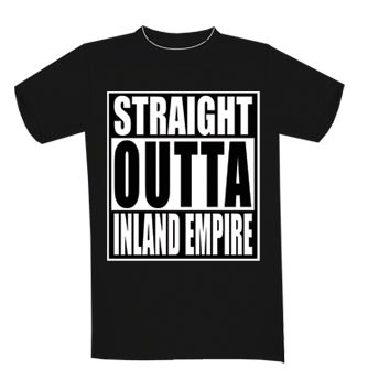 Image of STRAIGHT OUTTA INLAND EMPIRE T-SHIRT