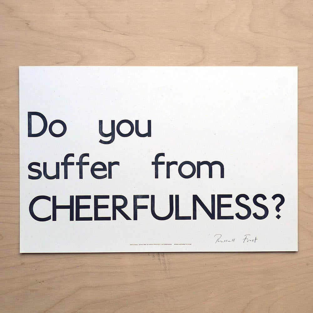 "Image of ""Do you suffer from Cheerfulness?"" print by Hooksmith Press"