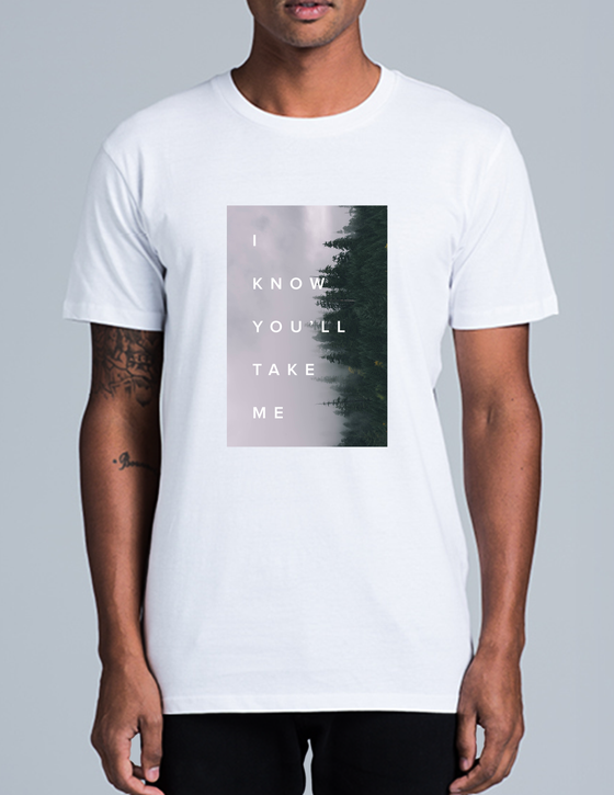 Image of I KNOW YOU'LL TAKE ME // Shirt