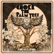 Image of Choke the Palm Tree - The Clearing CD