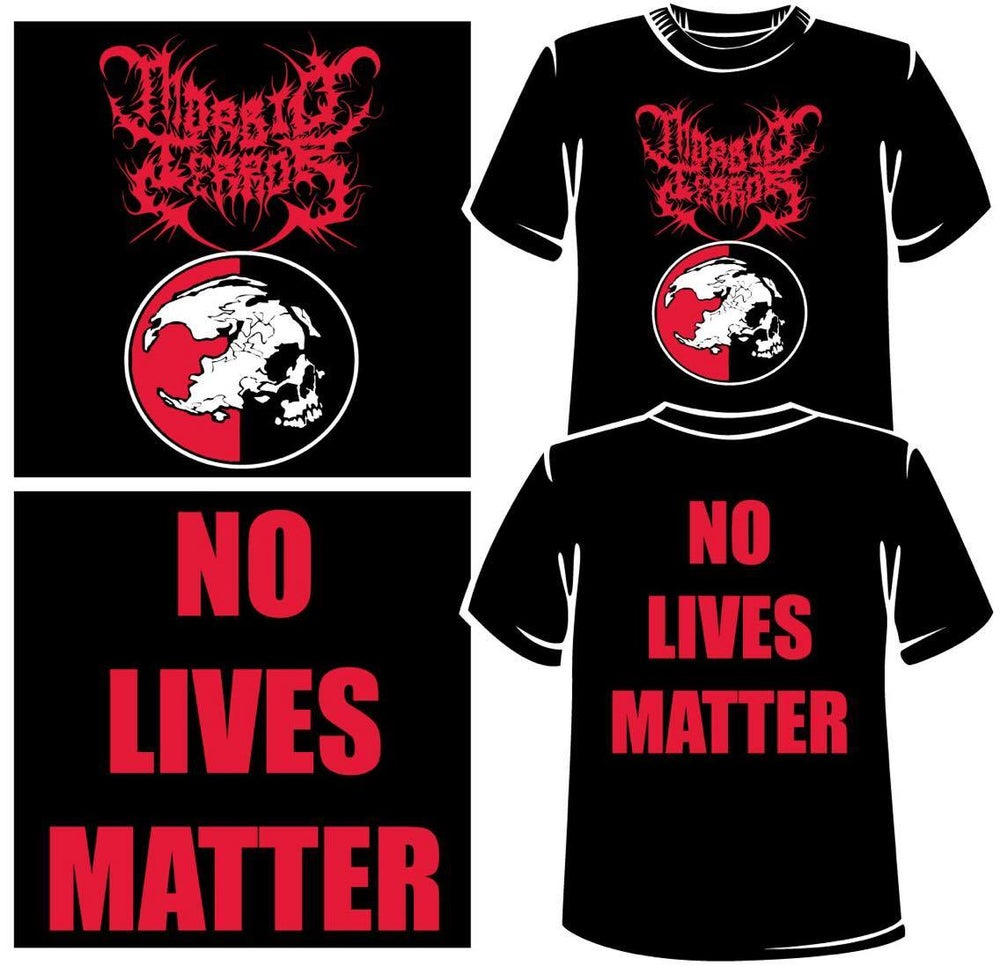 Image of MSF NO LIVES MATTER Shirt