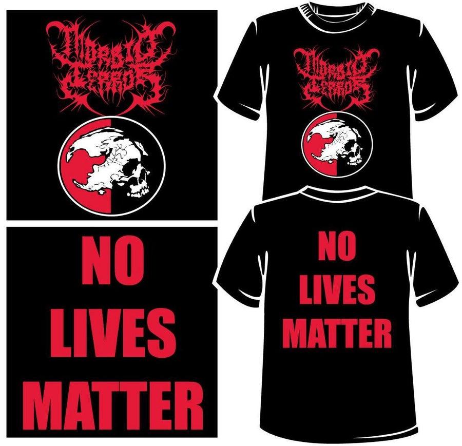 Image of MSF NO LIVES MATTER Shirt