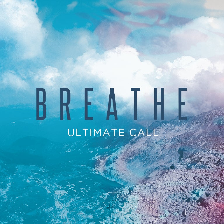Image of Breathe (Ultimate Call)