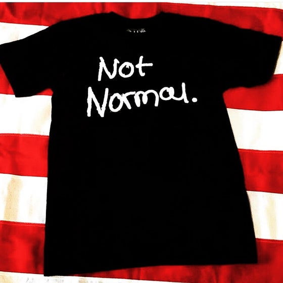Image of Original Not Normal tee