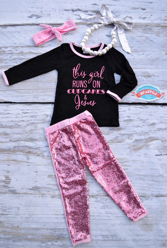 Image of This Girl Runs on Cupcakes & Jesus Outfit, Pink Sequin Pant Set, Baby Toddler Little Girl, Bling
