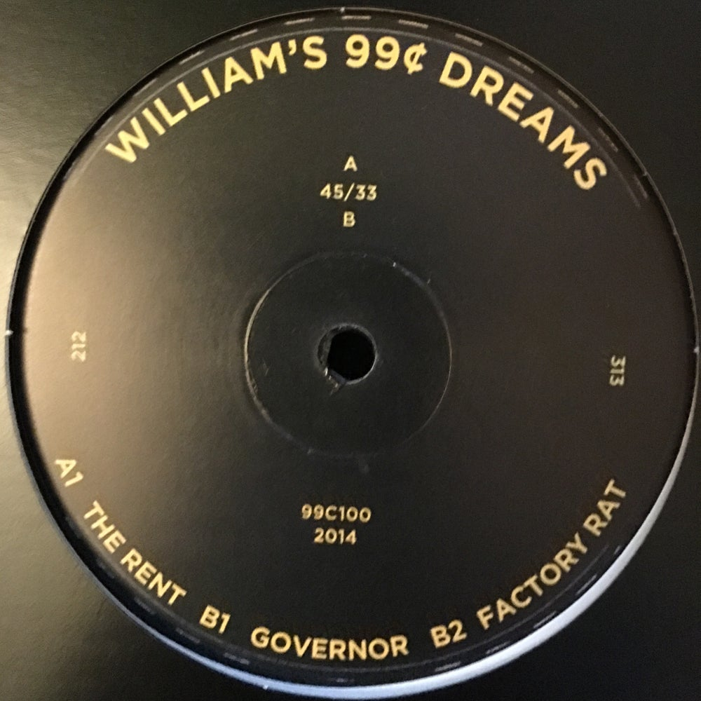 Image of 99C100 – William's 99¢ Dreams - The Rent