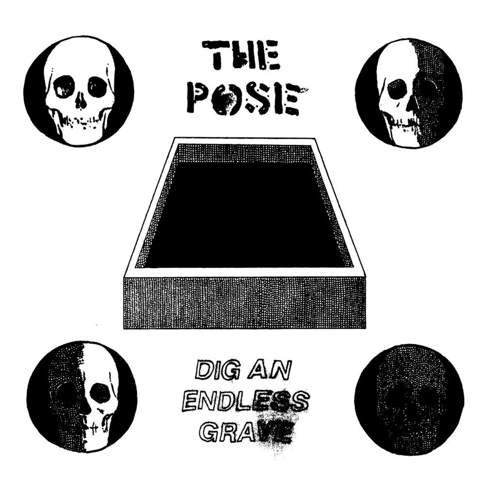 Image of THE POSE – Dig an Endless Grave EP