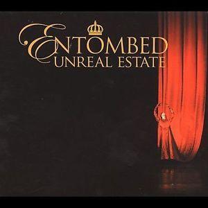 "Image of Entombed ""Unreal Estate""   2005"