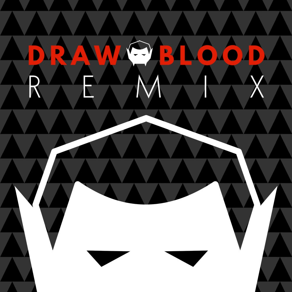 Image of Draw Blood Remix