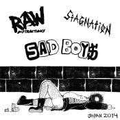 "Image of SAD BOYS/RAW DISTRACTIONS/STAGNATION - land of the crying sun 3-way comp 7""ep!"