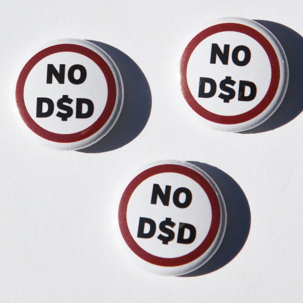 Image of No D$D badges (3)