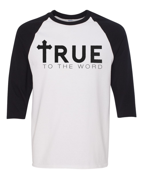 Image of True To The Word Logo Branded || 3/4 Sleeve Black & White