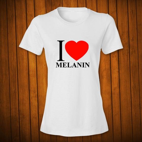 Image of I Love Melanin 1