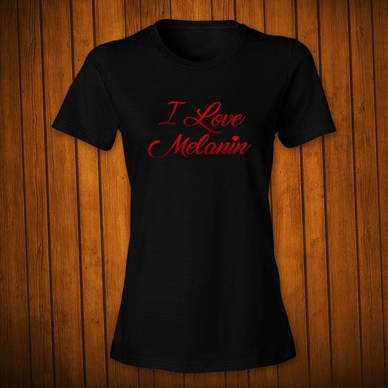 Image of I Love Melanin 2 Black