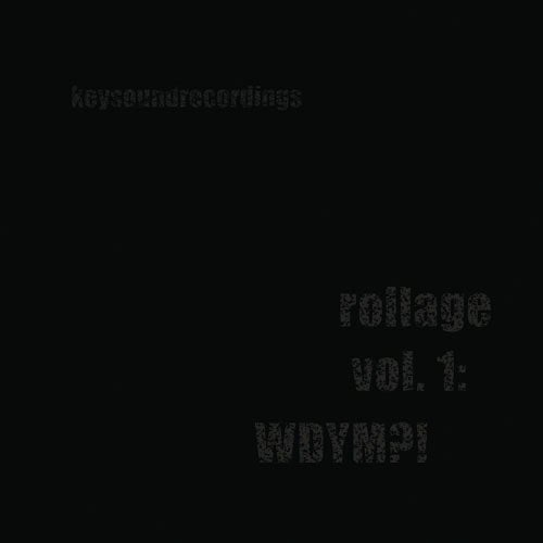 Image of rollage vol 1: WDYM?!