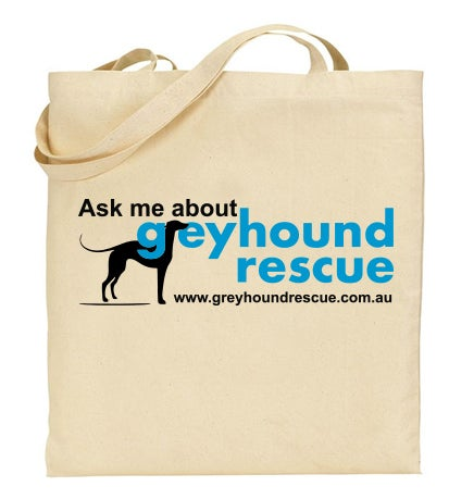 "Image of ""Ask Me About Greyhound Rescue"" Tote Bag"