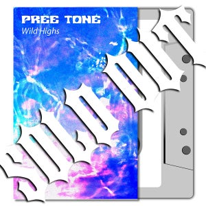 Image of PREE TONE 'Wild Highs' Cassette & MP3