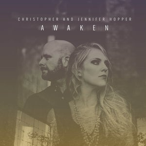 Image of Awaken by Christopher and Jennifer Hopper