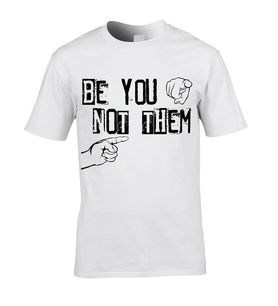 Image of KIDS' 'BE YOU NOT THEM' T-SHIRT - CLEARANCE SALE