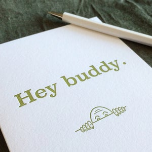 Image of Hey buddy.