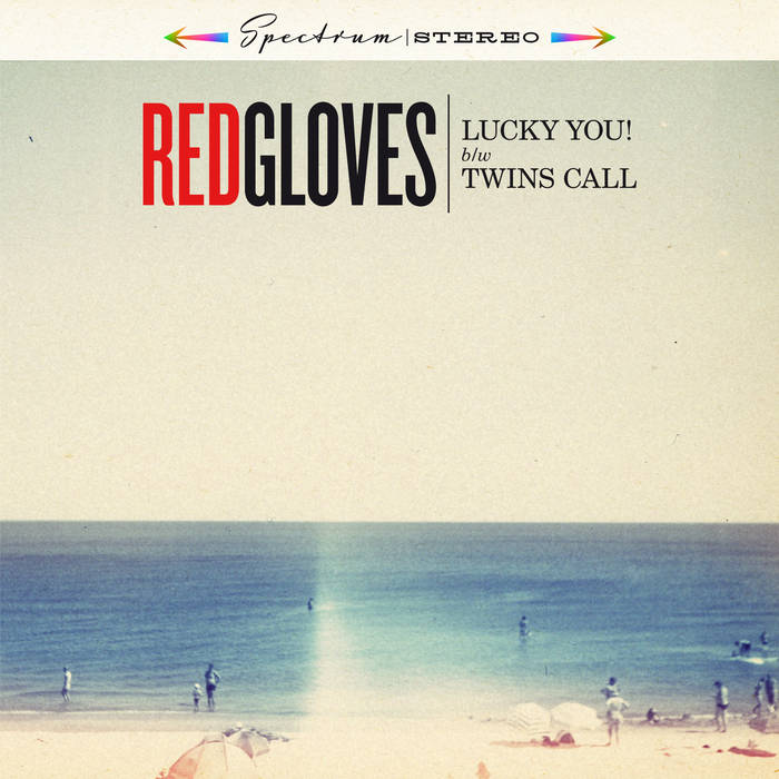 "Image of Red Gloves ""Lucky you! b​/​w Twins Call"" (Ep 7"")"