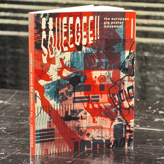 Image of SQUEEGEE!! the european gig poster movement (pre-order)