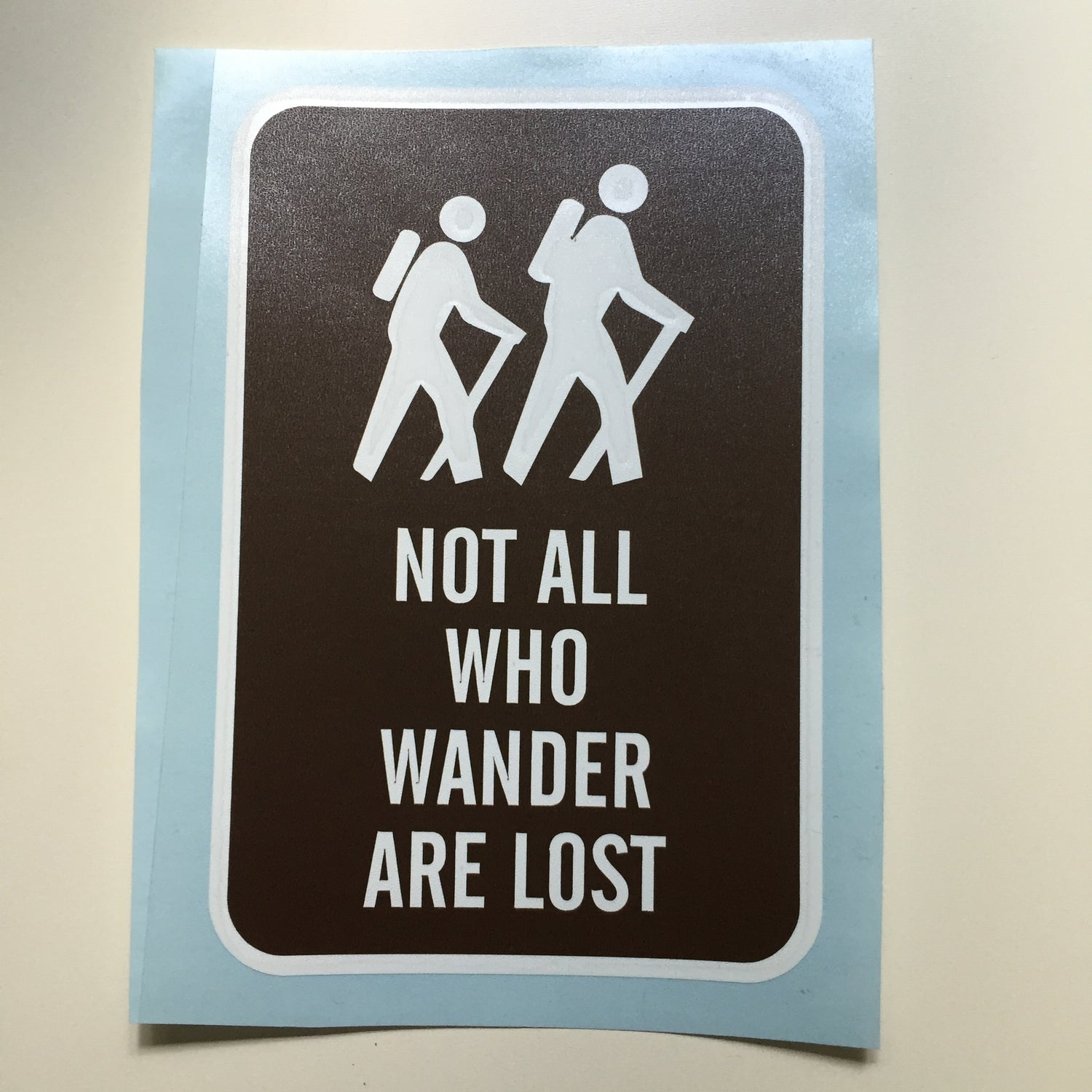 Image of Not All Who Wander Are Lost
