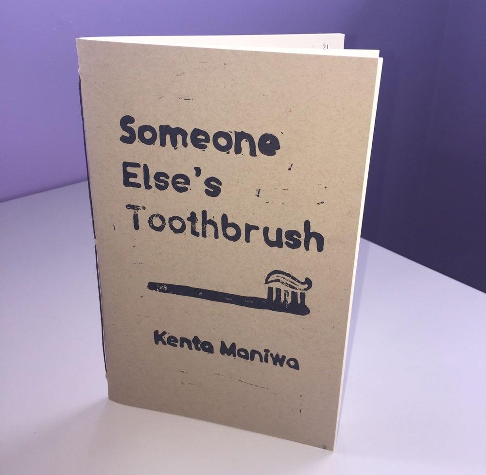 Image of Someone Else's Toothbrush by Kenta Maniwa