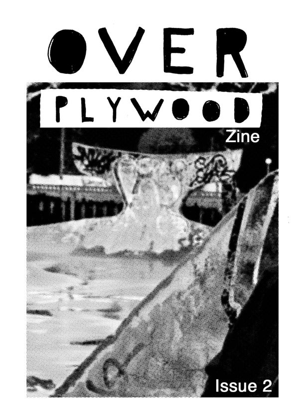 Image of Over Ply Wood zine issue 2
