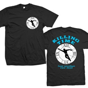 """Image of KILLING TIME """"Just Another Raw Deal"""" T-Shirt & Long Sleeve T-Shirt"""