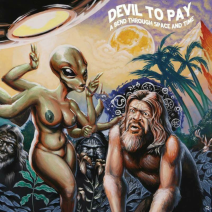 Image of Devil to Pay - A Bend Through Space and Time CD