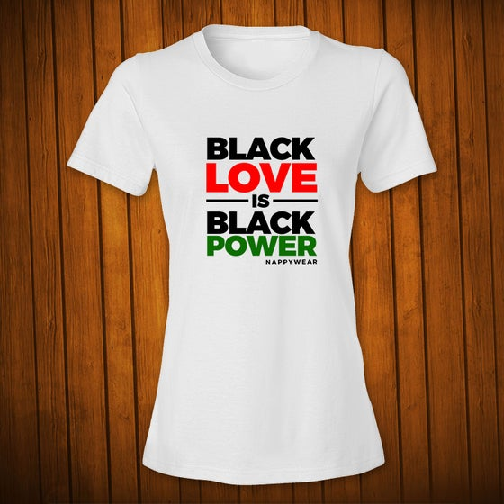 Image of Black Love is Black Power