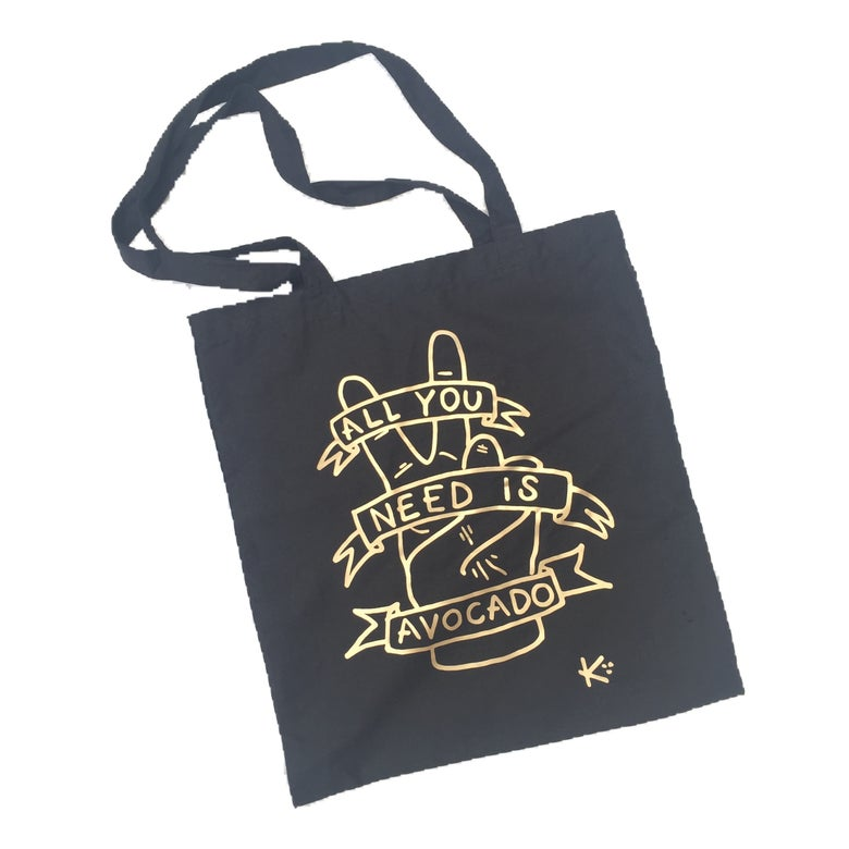 Image of all you need is avocado gold & black foiled tote bag